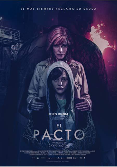The Pact / Договорът / El pacto (2018)